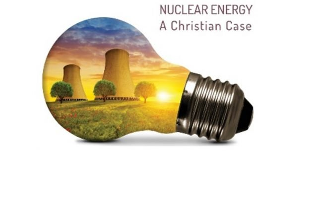 Is there a Christian case for Nuclear Energy? by Rev Dr John Weaver