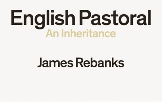 "Shelly Dennison reviews ""English Pastoral"" by James Rebanks"